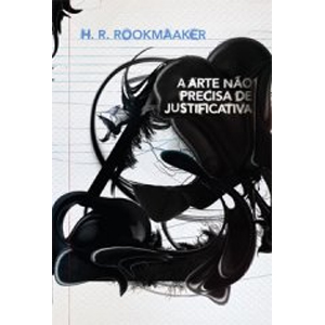 Dica de livro - A arte não precisa de justificativa