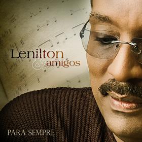 Dica de CD gospel - Lenilton e Amigos