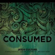 """Dica de CD gospel – """"Consumed"""" Jesus Culture"""