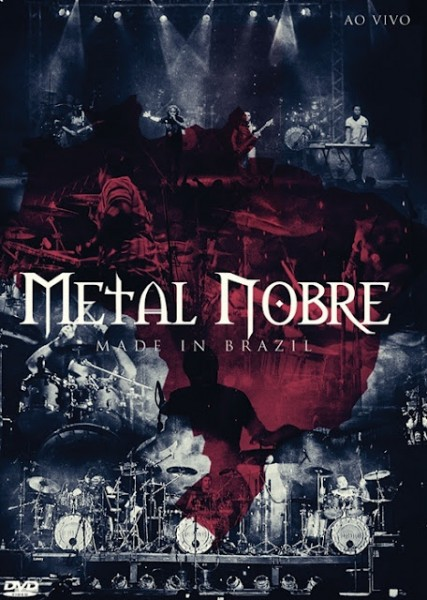 "Dica de DVD gospel: Metal Nobre ""Made in Brazil"""