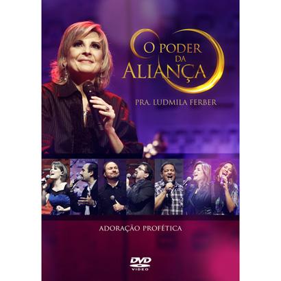 """Dica de DVD gospel – """"O Poder da Aliança"""" Ludmila Ferber"""