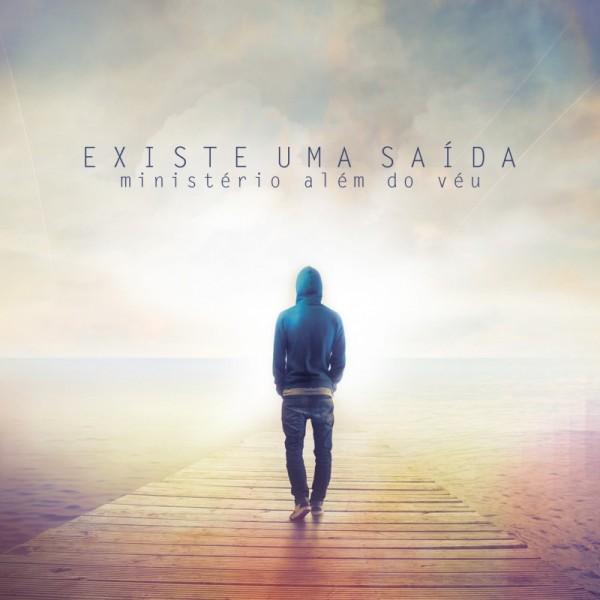 """Dica de CD gospel – """"Existe uma saída"""" Ministério Além do Véu"""