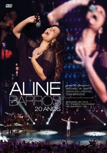 Dica de DVD gospel – Aline Barros 20 Anos
