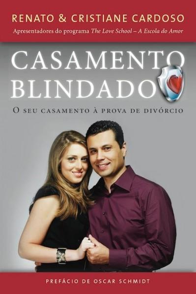 """Dica de livro evangélico – """"Casamento Blindado"""" Renato & Cristiane Cardoso"""