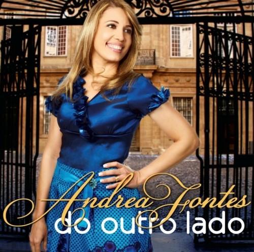 """Dica de CD gospel – """"Do outro lado"""" Andrea Fontes"""