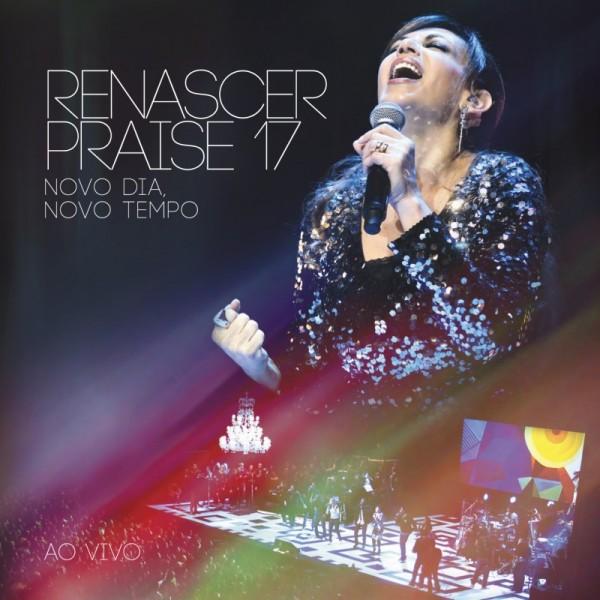 """Dica de CD gospel - """"Novo  dia, novo tempo"""" Renascer Praise"""