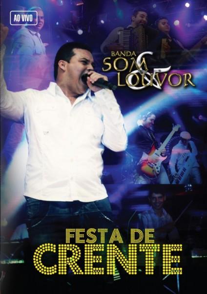 """Dica de DVD gospel – """"Festa de crente"""" Banda Som & Louvor"""