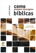 """Dica de livro evangélico - """"Como preparar mensagens bíblicas"""" James Braga"""