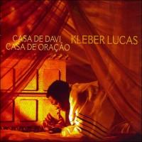 Kleber Lucas - Discografia completa