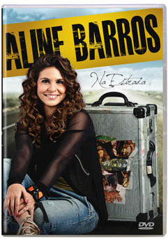 "Dica de DVD gospel – ""Na estrada"" Aline Barros"