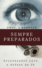 Livro Sempre Preparados: Orientações para a defesa da fé